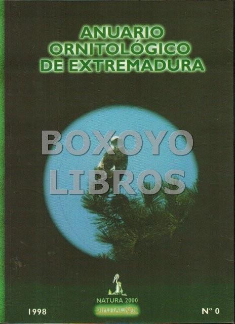 Anuario ornitológico de Extremadura nº 0. 1998