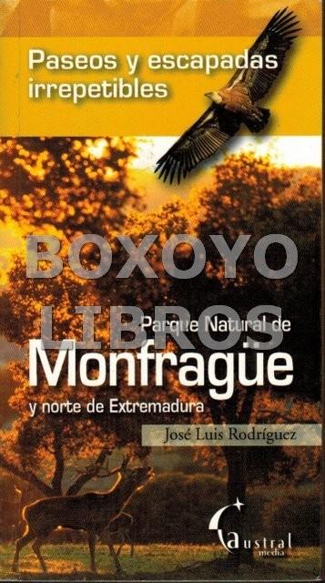 Parque Natural de Monfragüe y Norte de Extremadura