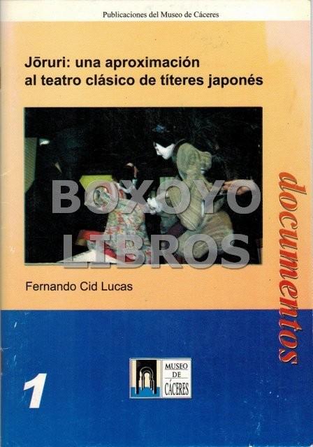 Joruri: una aproximación al teatro clásico de títeres japonés