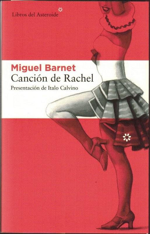 Canción de Rachel. Presentación de Italo Calvino