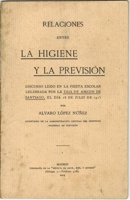 Relaciones entre la higiene y la previsión. Discurso leído en la fiesta escolar de la Liga de Amigos de Santiago, el 18 de Julio de 1915