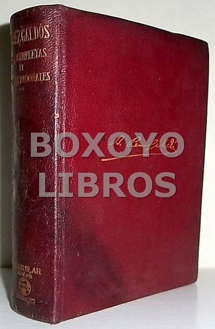 Obras completas II. Episodios Nacionales. Primera edición