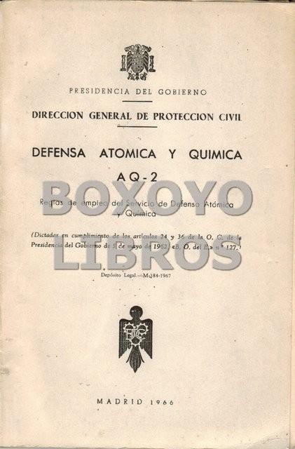 Defensa atómica y química AQ-2. Reglas de empleo del Servicio de Defensa Atómica y Química