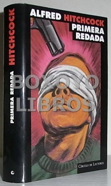 Alfred Hitchcock. Primera redada