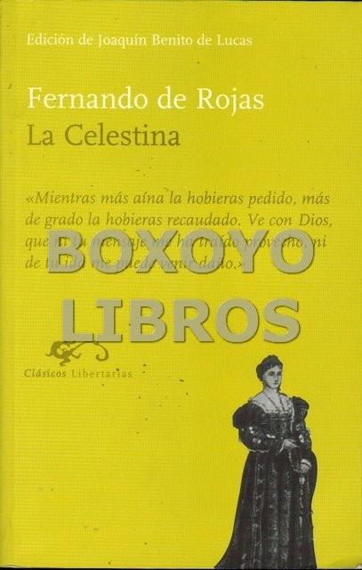 La Celestina. Edición de Joaquín Benito de Lucas