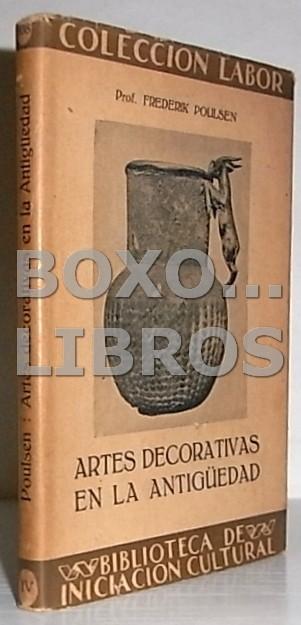 Artes decorativas en la antigüedad. Traducción del Dr. J. Camón Aznar