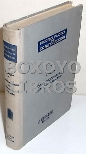 Biblioteca práctica de la construcción V. Construcciones de hormigón armado. Con 168 grabados y 22 tablas