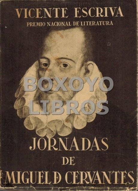 Jornadas de Miguel de Cervantes. Premio Nacional de Literatura 1947