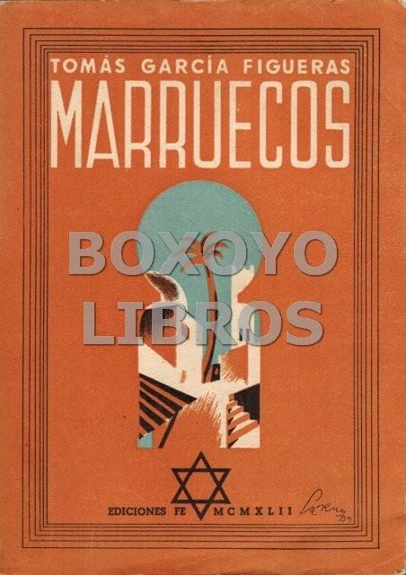 Marruecos (La acción española en el norte de África). Premio Nacional Francisco Franco 1940