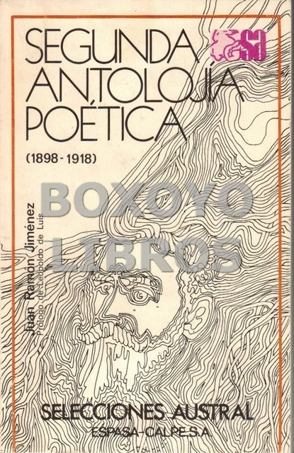 Segunda antología poética (1898-1918). Prólogo de Leopoldo de Luis