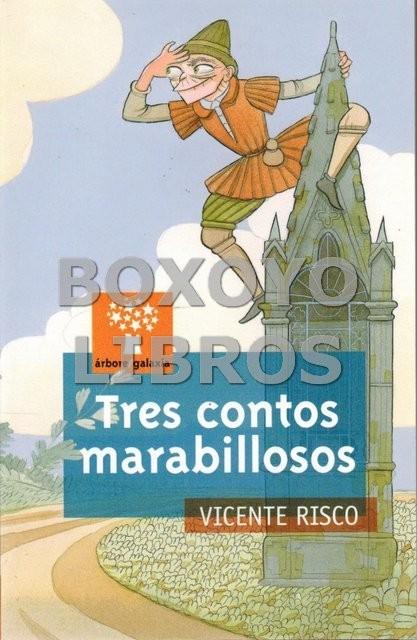 Tres contos marabillosos. Ilustraciones de Jacobo Fernández