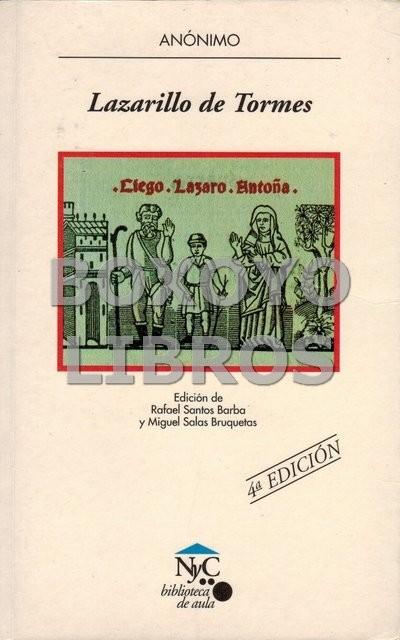 Lazarillo de Tormes. Edición de Rafael Santos Barba y Miguel Salas Bruquetas