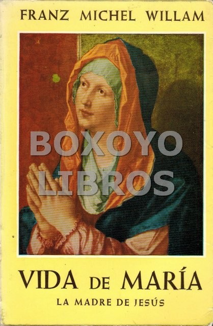 Vida de María. La Madre de Jesús