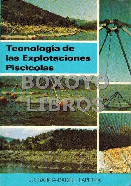 Tecnología de las explotaciones piscícolas