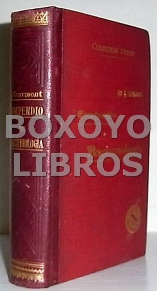 Compendio de bacteriologia practica. Traducción de la 3ª edición francesa