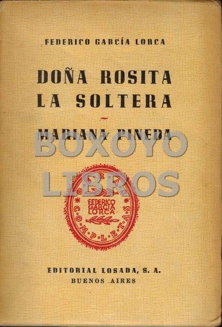 Obras completas V.  Doña Rosita la soltera. Mariana Pineda