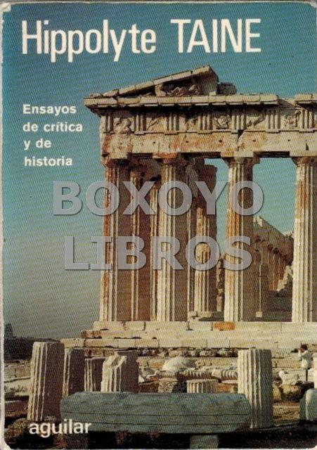 Ensayos de Crítica y de Historia. Traducción y nota liminar de Julio Gómez de la Serna