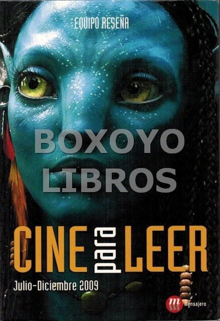 Cine para leer. Julio -Diciembre 2009