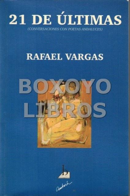 21 de últimas (conversaciones con poetas andaluces)