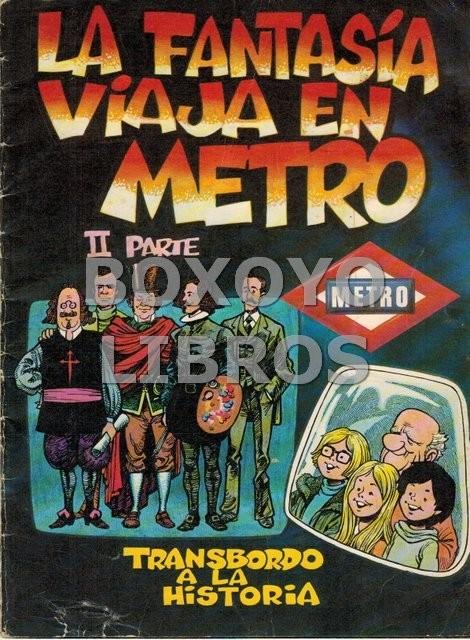 La fantasía viaja en metro. II Parte. Trasbordo a la historia