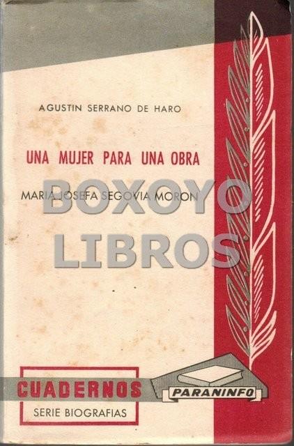 Una mujer para una obra: María Josefa Segovia Morón