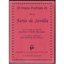 25 viejas postales 25 de la Feria de Sevilla. Con un relato de 1869 de Gustavo Adolfo Bécquer y un artículo actual de Julio Martínez de Velasco