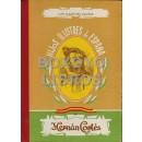 Historia prodigiosa y novelesca de Hernán Cortés