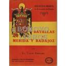 Batallas de Mérida y Badajoz