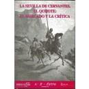 La Sevilla de Cervantes. El Quijote: El mercado y la Crítica.
