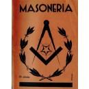 Masonería (Qué es la masonería. Su origen judío. La masonería en España y fuera de España. Las logias y la Compañía de Jesús. La masonería condenada por la Iglesia)