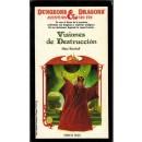Dungeons & Dragons, aventura sin fin nº 21. Visiones de Destrucción