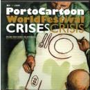 XIth 2009. PortoCartoon WorldFestival. Crises-Crisis