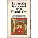 La canción tradicional de la Edad de Oro. Edición, introducción y notas de Vicente Beltrán