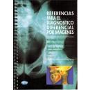 Referencias para el diagnóstico diferencial por imágenes. Radiología simple. medicina nuclear, tomografía axial computerizada simple y helicoidal