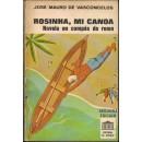 Rosinha, mi canoa. Novela en compás de remo