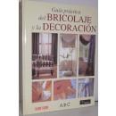 Guía práctica del bricolaje y la decoración
