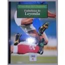 Estrellas del deporte. Futbolistas de Leyenda