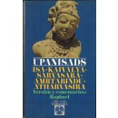 Upanisads: Isa. Kaivalya. Sarvasara. Amrtabindu. Atharvasira. Versión y comentarios: Raphael