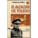 La guerra civil española 2. EL Alcázar de Toledo