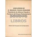 Discurso de D. .../ Presidente de Alianza Popular y portavoz del Grupo Parlamentario Coalición Democrática. Debate del Congreso de los Diputados. Madrid, 20, 28 y 29 de Mayo de 1980