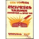 Escritores taurinos españoles del siglo XIX. Prólogo de Segundo Toque