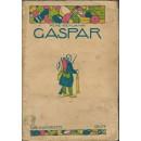 Los soldados de la guerra. Gaspar. Novela traducida del francés por Manuel Azaña