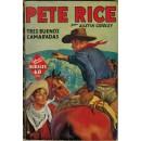 Pete Race. Tres buenos camaradas