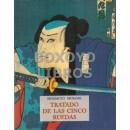 Tratado de las cinco ruedas (Gorin no Sho). Introducción, traducción íntegra al francés y epílogo de M. y M. Shibata. Versión española de Francesc