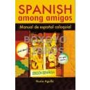 Spanish among amigos. Manual de español coloquial