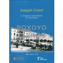 Joaquín Castel. La burguesía emprendedora en Extremadura