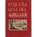 Pequeña guía del agricultor. 6ª edición