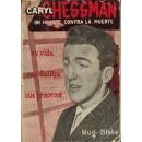 Caryl Chessman, Un hombre contra la muerte
