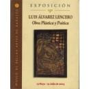 Exposición Luis Álvarez Lencero. Obra plástica y poética