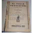 El valle prohibido/ El jinete de sierra Roja/ La lluvia de oro